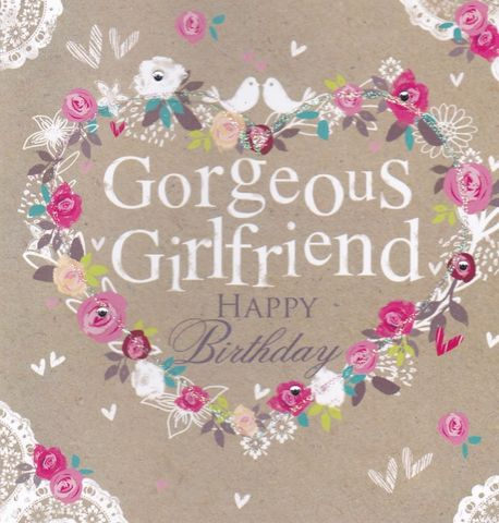 Hand,Finished,Gorgeous,Girlfriend,Birthday,Card,buy girlfriend birthday cards online, buy birthday cards for gorgeous girlfriends online, buy birthday card for girlfriend with heart, cards for girlfriends with flowers, bird birthday card for special girlfriend
