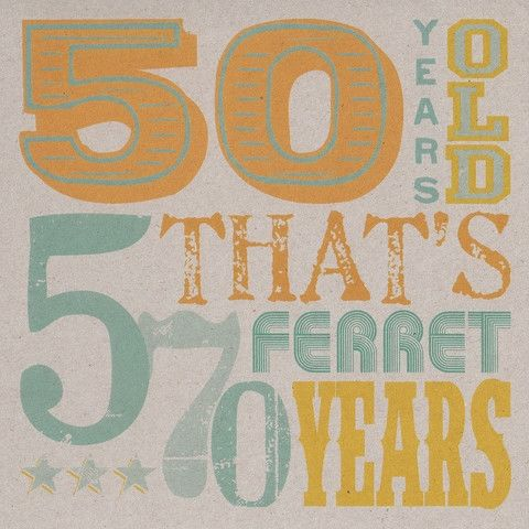 Ferret,Years,50th,Birthday,Card,buy 50th birthday card online, buy fiftieth birthday cards online, card for 50th, 50th card, age 50 card, fiftieth card, fiftieth birthday card, age fifty card, birthday card for fifty for him, ferret cards