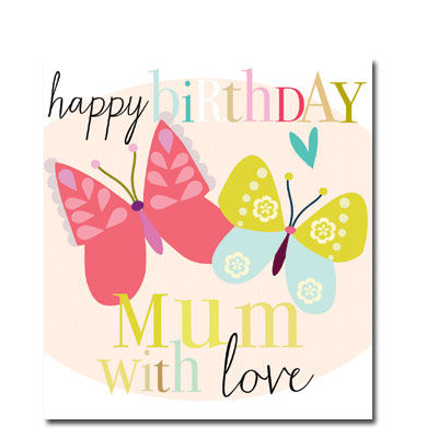 Butterflies,Mum,Birthday,Card,buy birthday cards for mum online, buy mum birthday cards online, butterfly mum birthday card, birthday cards for mums, mum birthday cards with butterflies, heart mum birthday card,relation birthday cards