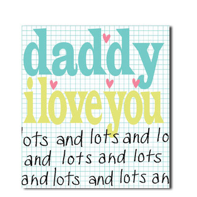 Daddy,I,Love,You,Lot,and,Lots,Card,buy daddy birthday card online, buy daddy father's day card online, birthday cards for daddies, daddy birthday card, card for daddy, daddy cards