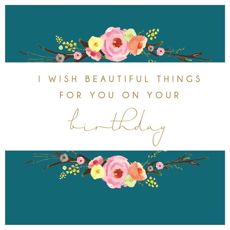 I Wish Beautiful Things For You Birthday Card - product images  of