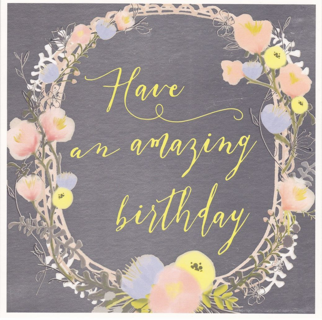 Have an amazing birthday card karenza paperie izmirmasajfo Choice Image