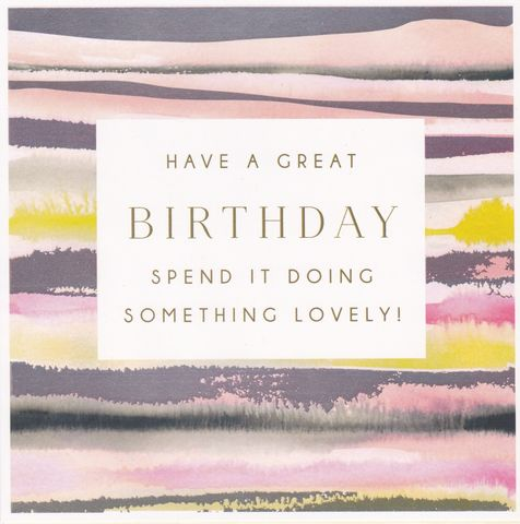 Have,A,Great,Birthday,Card,buy contemporary birthday card online, buy birthday cards for her online, have a great birthday birthday card, doing something lovely birthday card for her, buy striped birthday cards for her online, female birthday cards, birthday cards with flowers, flo