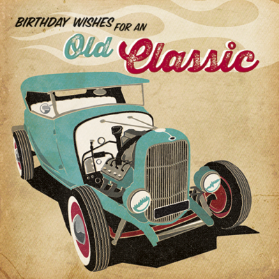 Old,Classic,Birthday,Card,buy car birthday cards for him online, buy retro birthday cards online, buy male birthday cards online, buy mens truck birthday card online, birthday cards for men, old classic birthday card