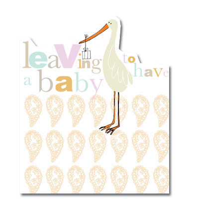 Stork,Leaving,To,Have,A,Baby,Card,buy leaving to have a baby card online, buy maternity leave card online, buy cards for leaving, mum to be card, happy pregnancy card