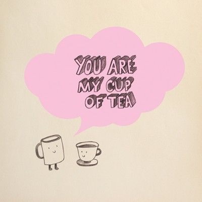 You Are My Cup Of Tea Card - product images