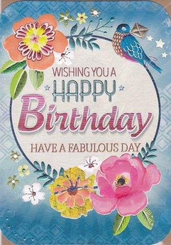 Floral,Have,A,Fabulous,Day,Birthday,Card,buy female birthday cards online, buy birthday cards for her online, buy floral birthday card online, female birthday cards with birds, birthday cards with birds, bird birrthday card for her, buy birthday cards with flowers online,