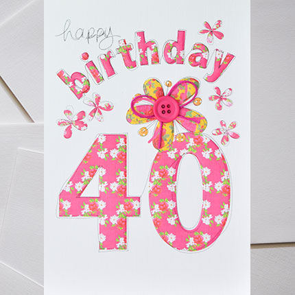 Hand,Finished,40th,Birthday,Card,buy female 40th birthday cards online, buy 40th birthday card online, card for 40th, 40th card, age 40 card, fortieth card, fortieth birthday card, age forty card, birthday card for forty, floral 40th birthday card, 40th birthday card with flowers