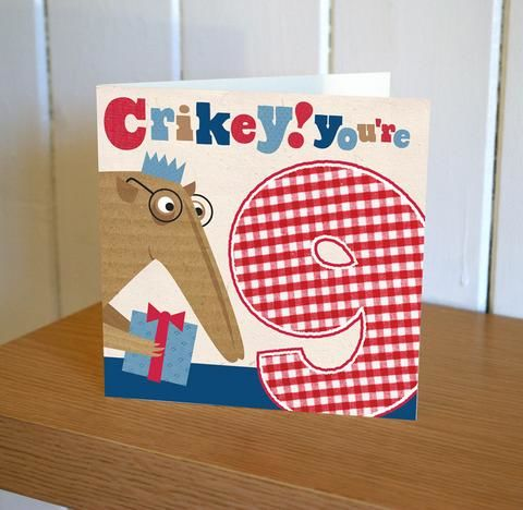Anteater,Crikey,You're,9,Birthday,Card,buy 9th birthday cards online, buy age nine birthday cards online, nineth birthday, age nine cards, age 9 cards for boys, girls nineth birthday cards, anteater cards, buy birthday cards online, childrens special age birthday cards