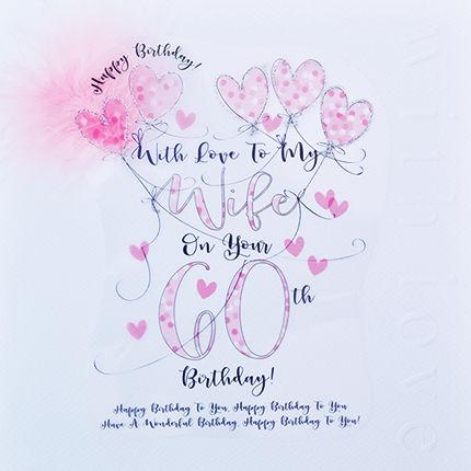 Handmade Wife 60th Birthday Card