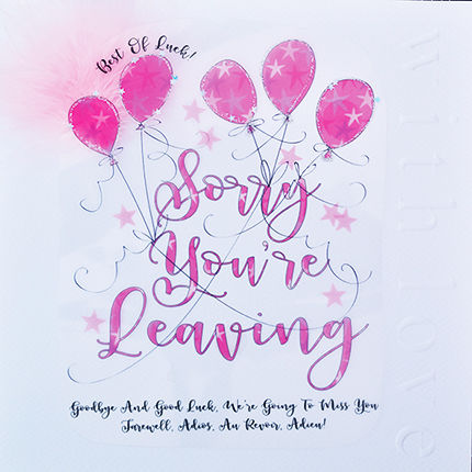 Handmade Sorry You Are Leaving Card - Large, Luxury Card - product images  of