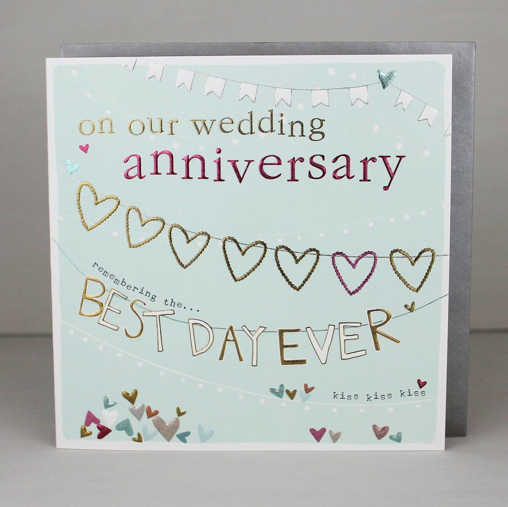 On our wedding anniversary best day ever card karenza for Best day for a wedding