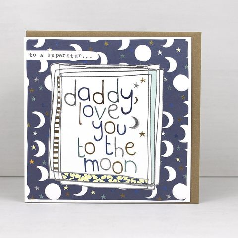 Daddy,Love,You,To,The,Moon,Card,buy daddy fathers day card online buy daddys day card online love you to the moon, love you to the moon and back cards for daddies, buy daddy birthday card online, buy daddy love card online from little daughter or son, fathers day cards with moons online