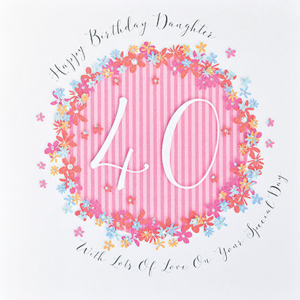 Floral,Daughter,40th,Birthday,Card,-,Large,Luxury,buy daughter 40th birthday card online,  buy 40th birthday card for daughter, buy deluxe birthday cards online, buy large daughter birthday cards online, buy luxury fortieth birthday cards online for daughters, age forty birthday card for daughter, 40 car
