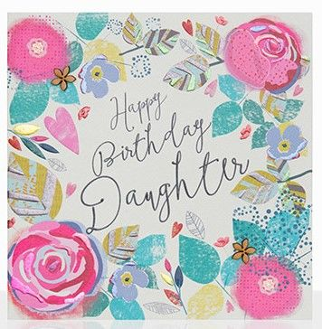 Beautiful,Daughter,Happy,Birthday,Card,buy daughter birthday cards online, buy birthday cards for daughters online, buy pretty birthday cards for wonderful daughter online, buy floral birthday cards for daughters online, buy daughter birthday cards with flowers online