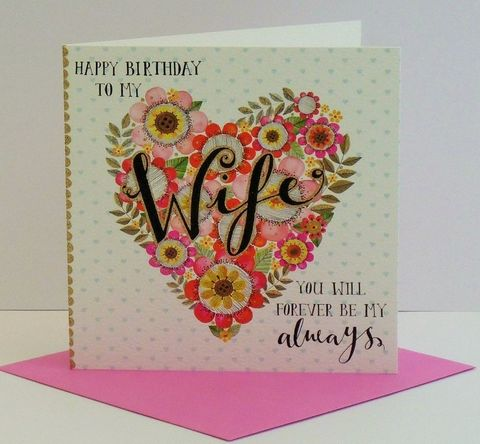 To,My,Wife,You,Will,Forever,Be,Always,Birthday,Card,buy wife birthday card online buy gorgeous wife birthday cards online buy beautiful birthday cards for wives online, heart birthday card for wife, you will forever be my always wife birthday card with  heart buy online