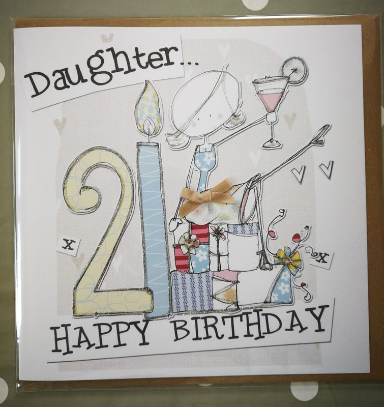 Hand Finished Daughter 21st Birthday Card