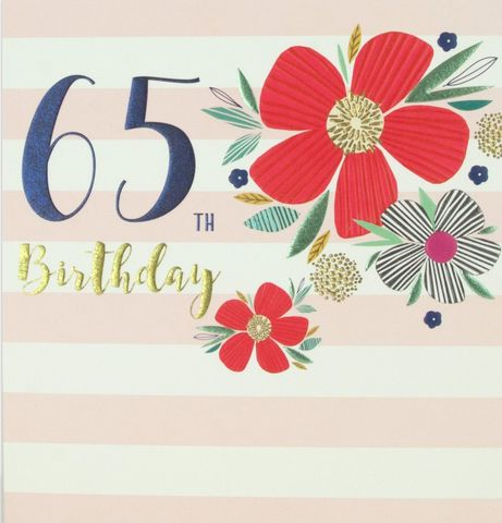 Flowers,&,Stripes,65th,Birthday,Card,buy 65th birthday cards for her online, buy striped 65th birthday cards online, buy female age sixty-five birthday cards online, floral 65th birthday cards for her, buy age sixty-fifth birthday cards with flowers online, ladies birthday card for 65th with