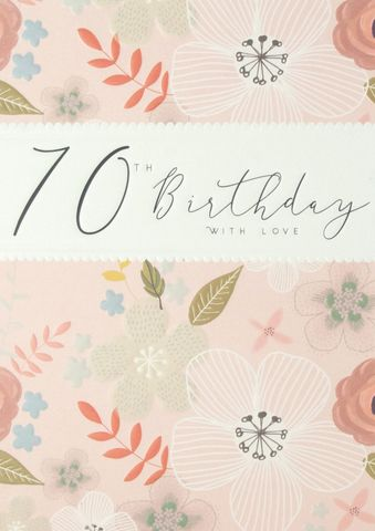 Floral,70th,With,Love,Birthday,Card,buy 70th birthday cards for her online, buy female age seventy birthday cards online, floral 70th birthday cards for her, buy age seventy birthday cards with flowers online, ladies birthday card for 70th with flowers, seventieth birthday cards for her