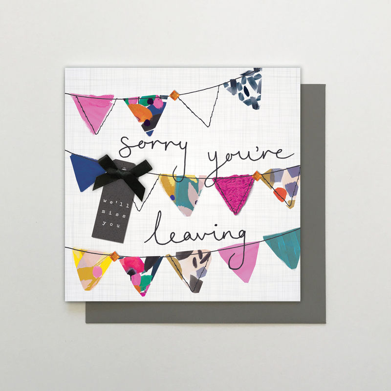 Hand Finished Sorry You're Leaving We'll Miss You Card - product images