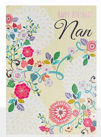 Floral,Nan,Happy,Birthday,Card,buy birthday cards for nans online, buy nan birthday cards with flowers online, pretty floral birthday cards for grandmothers, nanny, nannies, grandparents, grandparent, pretty birthday cards for her,