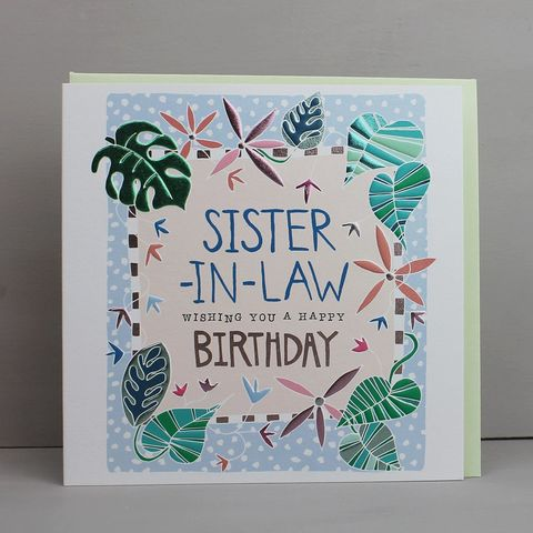 Sister-In-Law,Wishing,You,A,Happy,Birthday,Card,buy pretty floral birthday card for sister-in-law online, buy sister-in-law birthday cards with flowers online, buy pretty botantical birthday cards for special sister in law online, buy sister in law birthday cards with botantical leaves