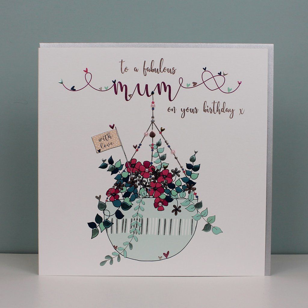 To A Fabulous Mum Birthday Card