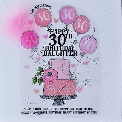 buy special 30th birthday card  for daughter online at karenza paperie pink birthday cake age 30 birthday cards for daughters age thirty thirtieth large luxury handmade cards