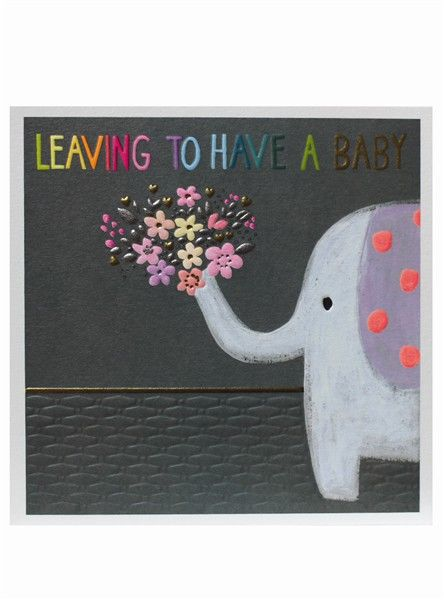 Elephant And Flowers Leaving To Have A Baby Card - product images