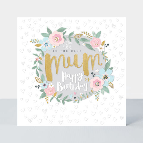 To,The,Best,Mum,Happy,Birthday,Card,buy special mum birthday cards online, buy birthday cards for mums online, buy birthday cards for parents online, buy birthday cards for mums with flowers, buy mum birthday card, buy thank you for always being there mum card online