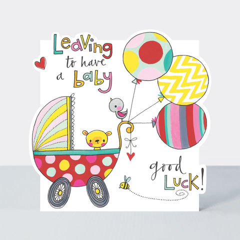 Pram,And,Balloons,Leaving,To,Have,A,Baby,Card,But leaving 5 have a baby good luck cards online, buy maternity leave cards online, buy mum to be card online, buy congratulations on baby news cards online, buy card for parents to be online, buy achel Ellen card, buy pretty wedding anniversary card for