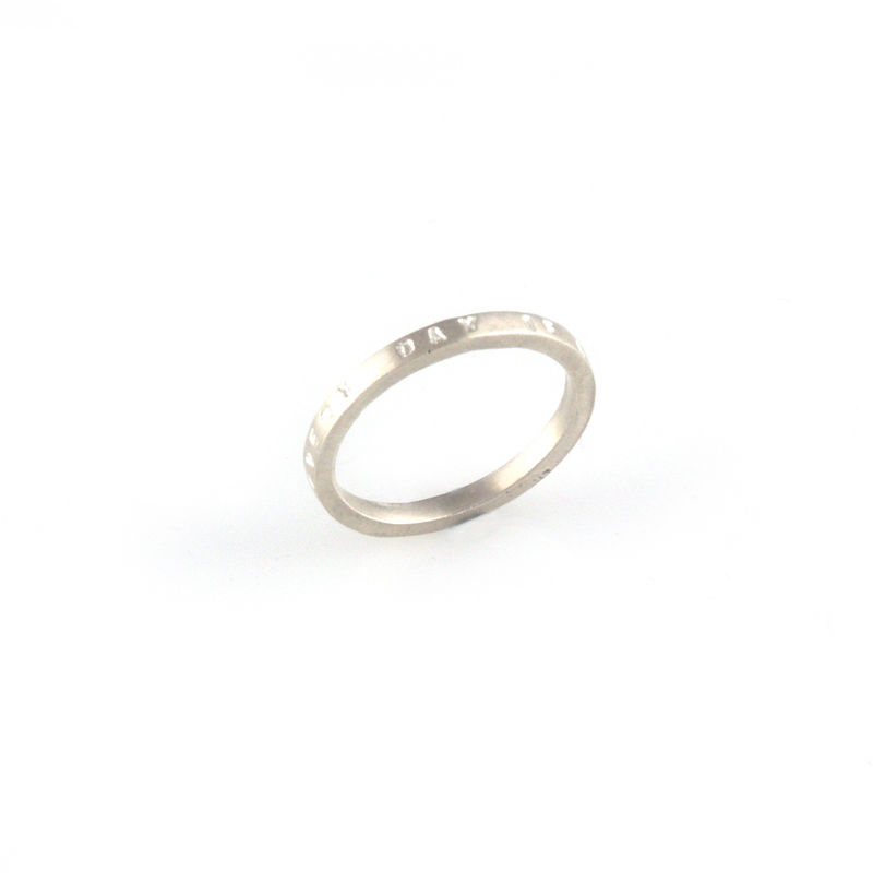 'Every day is a good day' - 2mm silver ring with wording 'every day is a good day' - product images  of