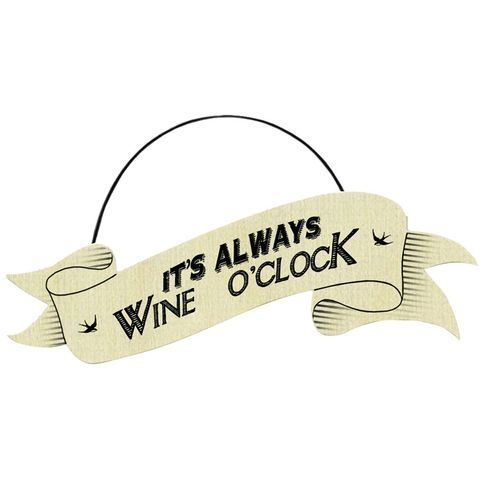 Its,Always,Wine,O'Clock,Plywood,Ribbon,Sign,by,East,of,India,Its Always Wine O'Clock Plywood Ribbon Sign by East of India