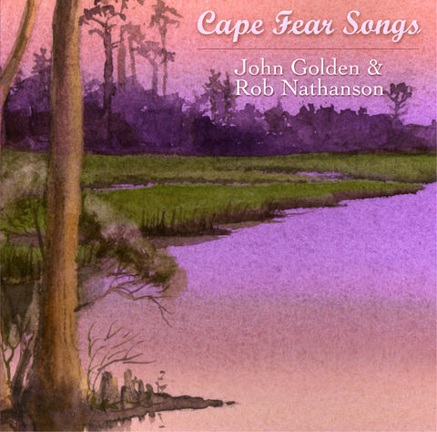 Cape,Fear,Songs,CD,John Golden Cape Fear Songs CD Music Golden Gallery Mary Ellen Golden