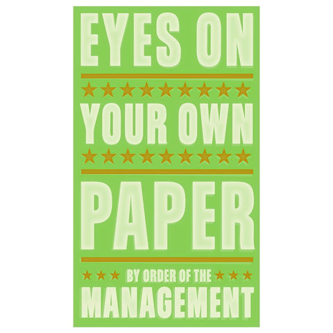 Eyes,on,Your,Own,Paper,Print,6,in,x,10,Art,Illustration,digital,parental,john_w_golden,teacher,school,copy,type,text,management,paper,computer