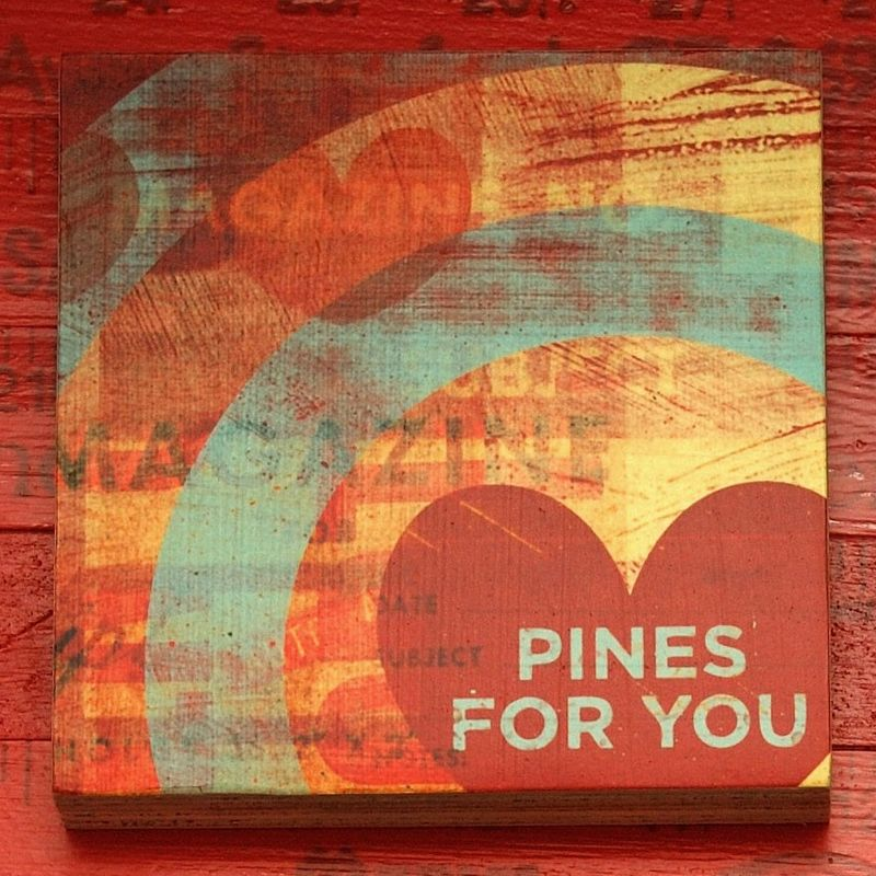 Valentines Day - Pines For You Art Block - 4 in x 4 in - product images  of