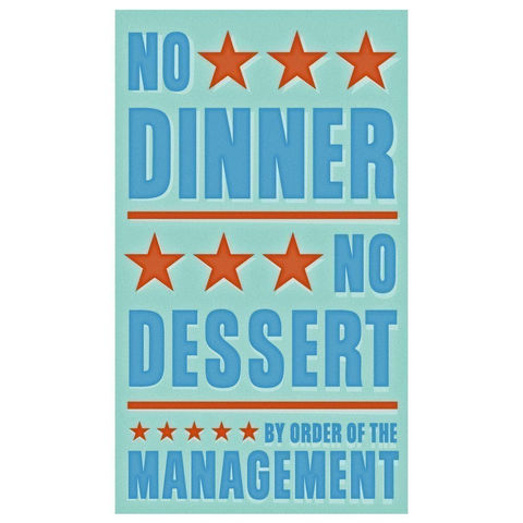 No,Dinner,Dessert,Print,6,in,x,10,Children,Art,art,illustration,print,digital,parental,john_w_golden,blue,red,dessert,paper,computer