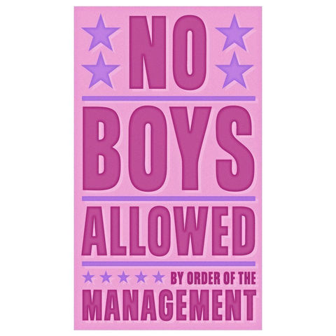 Girls,Wall,Art,-,No,Boys,Allowed,Print,6,in,x,10,Children,Toddler,art,illustration,print,digital,parental,john_w_golden,boys,Girls_wall_art,paper,computer