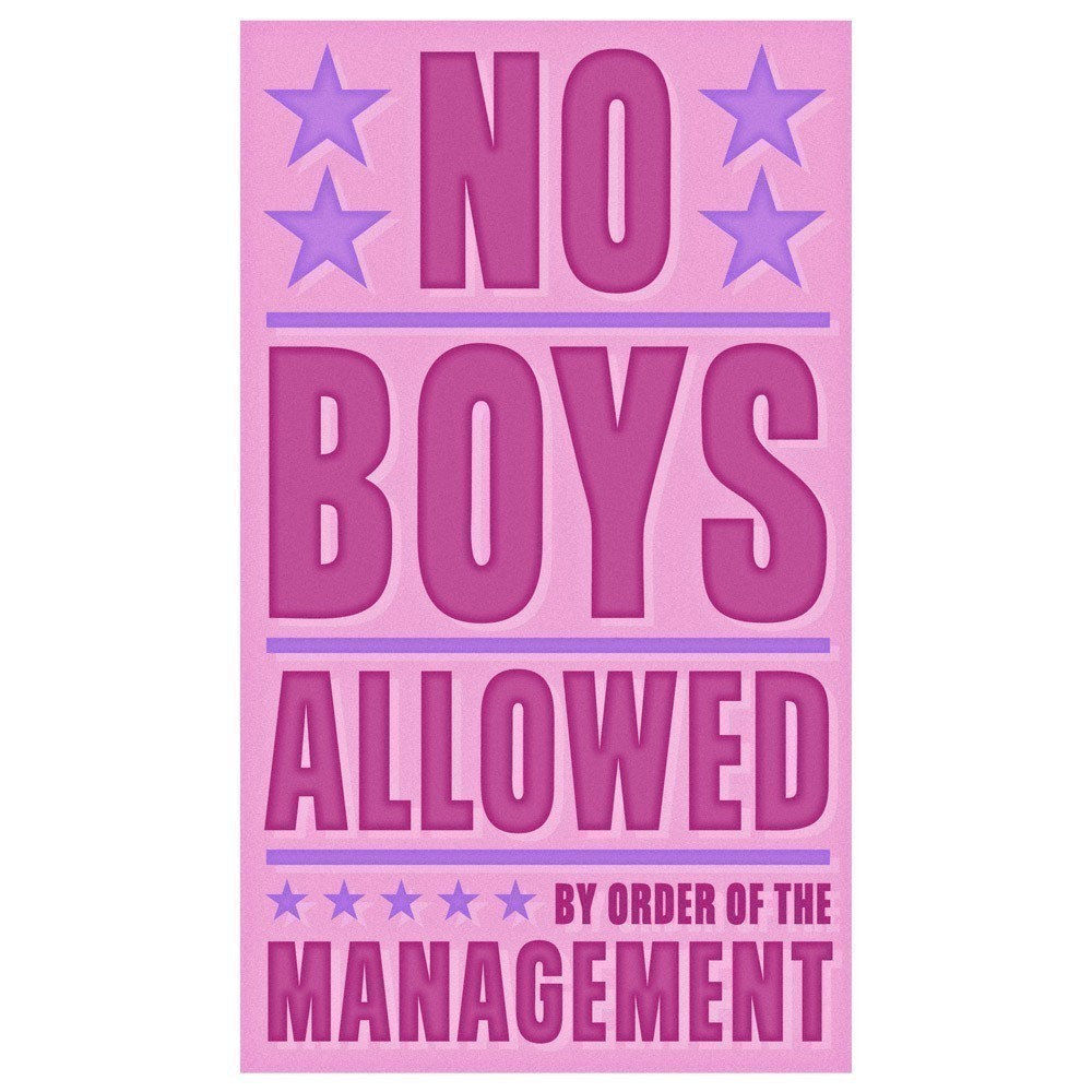 Girls Wall Art No Boys Allowed Print 6 In X 10 In The