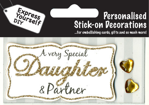 Make,It,Personal,(Caption,Topper),-,Daughter,&,Partner,(Gold),Craft, DIY, MIP, Make It Personal, Card Making, Personalised, Caption Toppers, Family Relation, Daughter & Partner, Gold, Words, Stick On Decoration