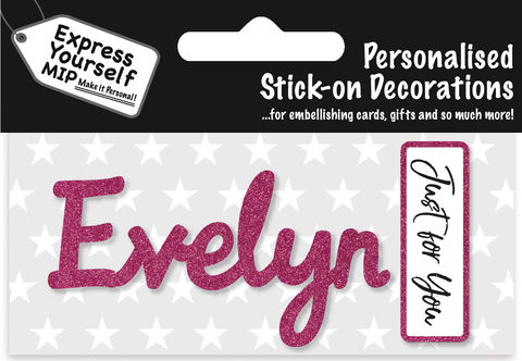 Sticker,-,Evelyn,Craft, DIY, MIP, Make It Personal, Card Making, Personalised, Flittered, Personalising Cards, Gifts, Notebooks, Albums, Files, Toy Boxes, Door Plaques, Party Bags, Balloons, You Name it, Sticker, Birthday, Words, Stick On Decoration, Pink, Banner