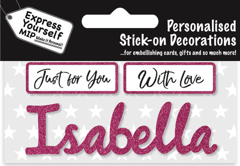 Sticker,-,Isabella,Craft, DIY, MIP, Make It Personal, Card Making, Personalised, Flittered, Personalising Cards, Gifts, Notebooks, Albums, Files, Toy Boxes, Door Plaques, Party Bags, Balloons, You Name it, Sticker, Birthday, Words, Stick On Decoration, Pink, Banner