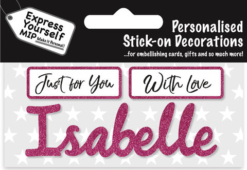 Sticker,-,Isabelle,Craft, DIY, MIP, Make It Personal, Card Making, Personalised, Flittered, Personalising Cards, Gifts, Notebooks, Albums, Files, Toy Boxes, Door Plaques, Party Bags, Balloons, You Name it, Sticker, Birthday, Words, Stick On Decoration, Pink, Banner