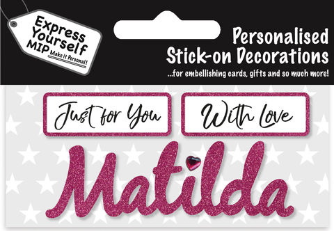 Sticker,-,Matilda,Craft, DIY, MIP, Make It Personal, Card Making, Personalised, Flittered, Personalising Cards, Gifts, Notebooks, Albums, Files, Toy Boxes, Door Plaques, Party Bags, Balloons, You Name it, Sticker, Birthday, Words, Stick On Decoration, Pink, Banner