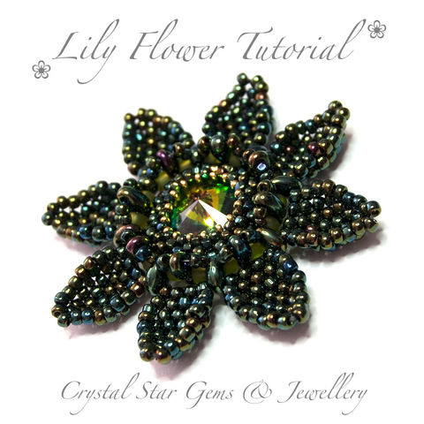 Lily,Flower,Tutorial,Patterns,Beading,Jewelry, jewellery,tutorial,beading,beaded_lily,lily_flower,flower,beaded_flower,water_lily_flower,water_lily,beaded_water_lily,pattern,No11 Seed Beads,No15 Seed Beads,Superduos or twin beads,No8 Seed Beads,18mm Swarovski Rivol