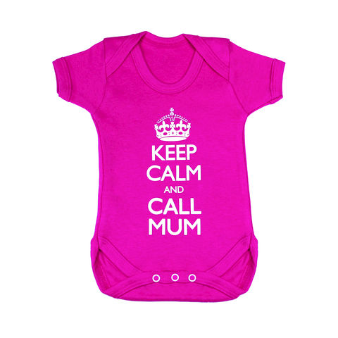 Keep,Calm,and,Call,Mum,-,Fuchsia,Bright,Edition,Childrens wear,Baby clothes,Bodysuit,Baby_bodysuit,baby_onesie,onesie,baby_grow,Keep Calm and Carry on,Keep calm and call mum
