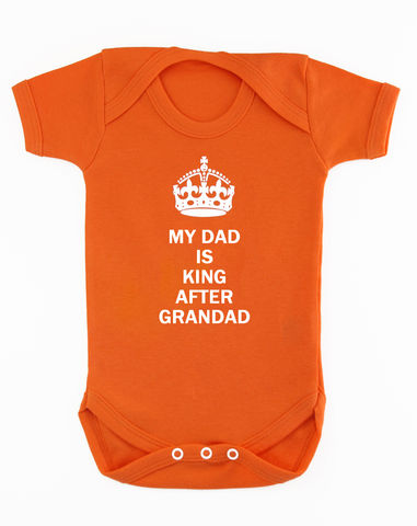 My,Dad,is,King,Highborn collection,the royal baby,a royal baby,new royal baby,Baby Clothes,Baby clothing,Baby Body suit,Baby bodysuit,baby onesie,onesie,baby grow,highborn collection,Royal baby,My dad is king,Orange,Cotton
