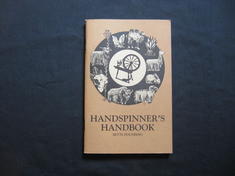 Handspinner's,Handbook,written,by,Bette,Hochberg,hand spinning, spinning, spinning wheel, fiber preparation, Bette Hochberg, Spinners Handbook, spinning book, wool spinning, dropspindle spinning, fiber information, spinning fiber, yarn making, BrushCreekWoolWorks, Brush Creek Wool Works
