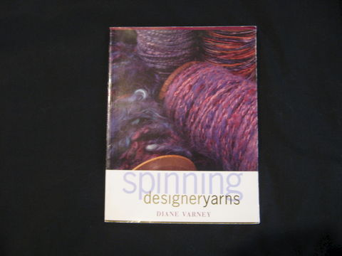 Spinning,Designer,Yarns,by,Diane,Varney,book, spinning , designer yarn , Diane Varney , spinning techniques , spinning yarn , spinning wool , yarn spinning, wool spinning, slubby yarn, boucle yarn , yarn , novelity yarn , BrushCreekWoolWorks, Brush Creek Wool Works