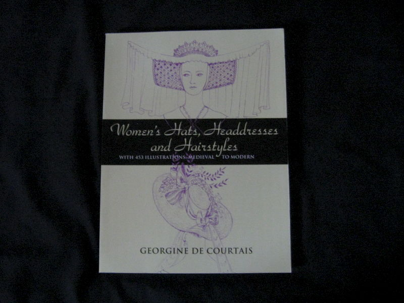 Women's Hats, Headdresses, and Hairstyles written by Georgine De Courtais - product images  of